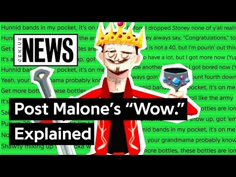 """Post Malone's """"Wow."""" Explained 