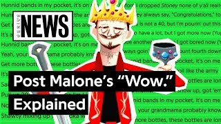 """Post Malone's """"Wow."""" Explained   Song Stories"""