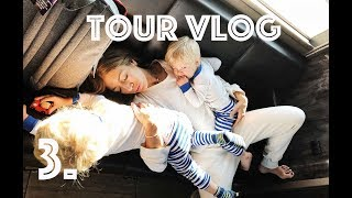 TOUR VLOG - WEEK 3