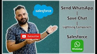 Send WhatsApp and Save Chat using Lightning Component Salesforce | Salesforce Tutorials