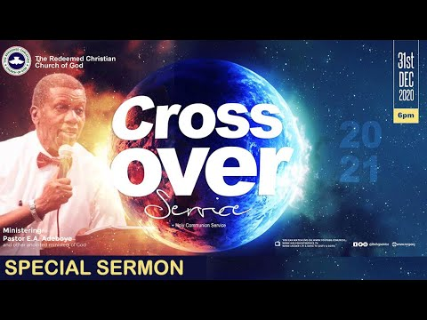 RCCG 2020 - 2021 Crossover Night Service with Pastor E. A. Adeboye - Livestream