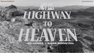 [3D AUDIO] NCT 127   Highway To Heaven (BASS BOOSTED)  [PLEASE USE HEADPHONES!]