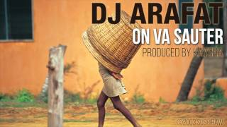 DJ Arafat - On va sauter   [Official Audio]