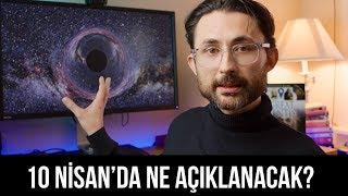"""10 Nisan'da astronomlar kara deliklerle ilgili """"çığır açıcı bilgiler"""" açıklayacak"""