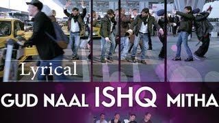 Gud Naal Ishq Mitha I Love New Year Full Song With Lyrics
