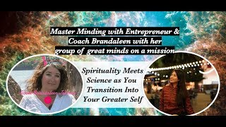 Master Minding with Entrepreneur & Coach Brandaleen with her group of great minds on a mission:
