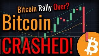 Bitcoin CRASHED $1,000 In 24 Hours! Bitcoin Rally Over?