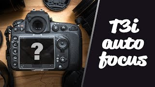Auto-Focusing on the Canon T3i?