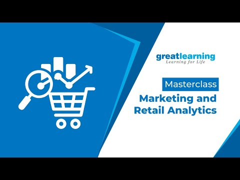 Masterclass Marketing and Retail Analytics | Great Learning