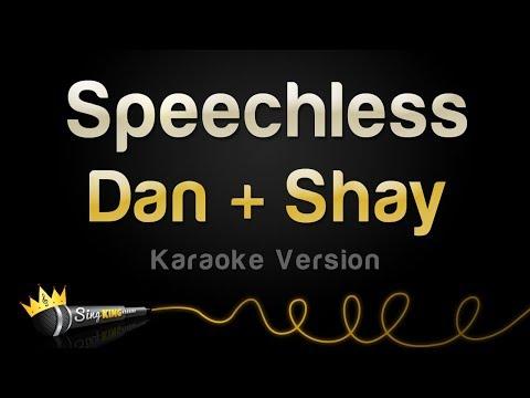 Dan + Shay - Speechless (Karaoke Version)
