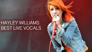 Hayley Williams Best Live Vocals