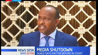 Parliamentary Majority leader Aden Duale speaks about media shut down