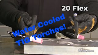 Introduction To Water Cooled TIG Torches | TIG Time