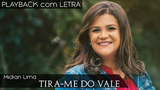 Tira Me Do Vale   Midian Lima (PLAYBACK Com LETRA)