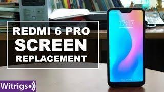 Redmi 6 Pro Screen Replacement   Repair Guide