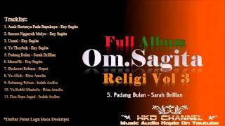 Om Sagita Full Album Religi Vol 3 Nonstop
