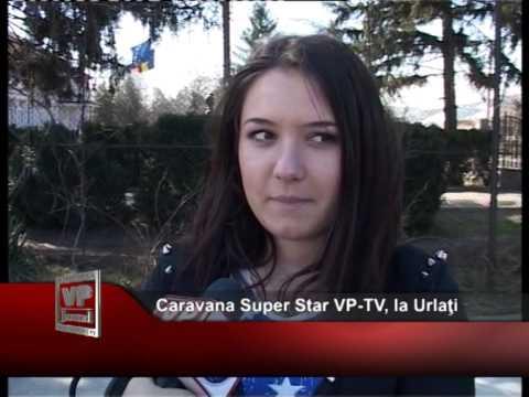 Caravana Super Star VP-TV, la Urlaţi
