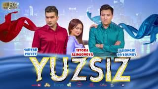 Yuzsiz (uzbek kino, trailer). 12 Apreldan yurtimiz kinoteatrlarida!