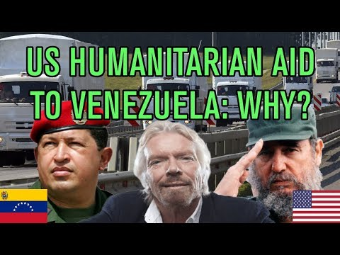 Why the USA is Sending 'Humanitarian Aid' to Venezuela