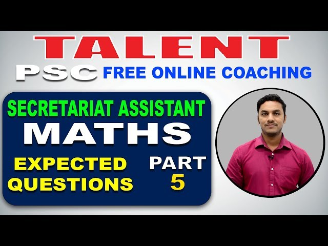 KERALA PSC | Degree Level | Secretariat Assistant | EXPECTED QUESTIONS - MATHS 5