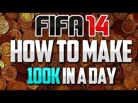 FIFA 14: How To Make 100k/Day Coins On FIFA 14 Ultimate Team (FIFA 14 Trading Tips)