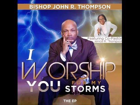 Bishop John R. Thompson - We Praise (Live)