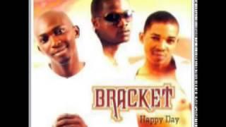 Bracket - Happy Day (Original Audio)