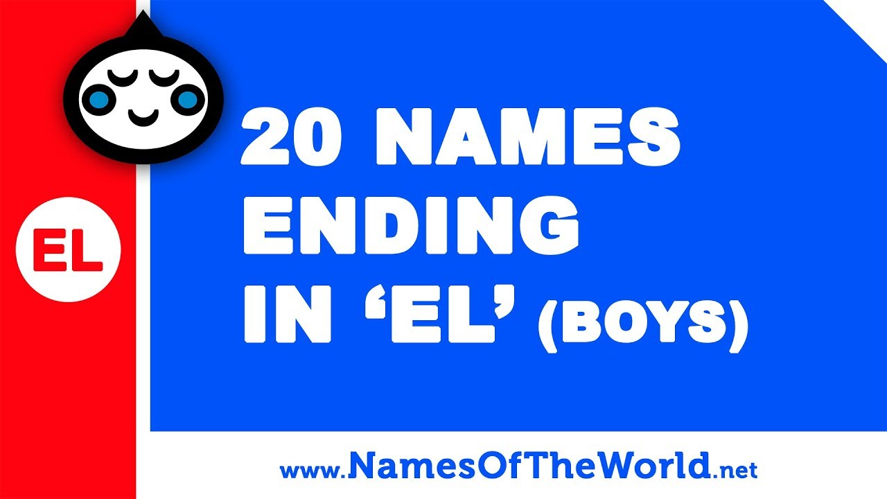 20 boy names ending in EL - the best baby names - www.namesoftheworld.net