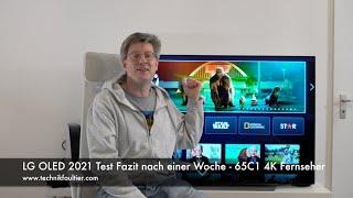 LG 4K OLED 2021 Test Fazit nach einer Woche - 65C1 Fernseher