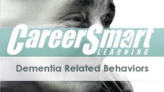 Dementia Related Behaviors– Nurses – Case Managers – CRC – CDMS – NASW – CEUs