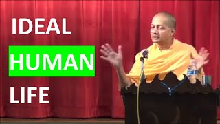 This video will change your lifestyle | Ideal Human Life by Swami Sarvapriyananda