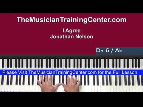"Piano: How to Play ""I Agree"" by Jonathan Nelson"