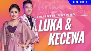 Gambar cover Anisa Rahma feat. Gerry Mahesa - Luka dan Kecewa [OFFICIAL]