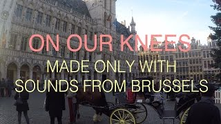 Konoba + R.O // On Our Knees (Brussels Sounds)