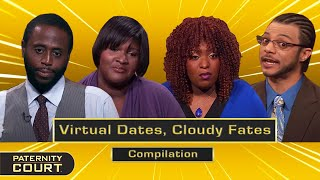 Virtual Dates, Cloudy Fates: Online Dating Leads To Paternity Doubt (Compilation)   Paternity Court
