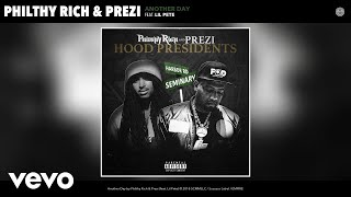 Gambar cover Philthy Rich, Prezi - Another Day (Audio) ft. Lil Pete