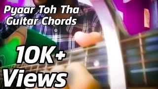 Pyaar Toh Tha Bala Ayushmann Easy Guitar Chords Sachin Jigar