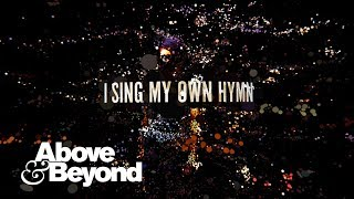 Above & Beyond Feat. Zoë Johnston   My Own Hymn (Lyric Video)