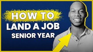How to Land a Job in Your Senior Year — 4 Important College Resume & Job Search Tips