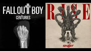 Fall Out Boy And Skillet - Centuries/Rise (Mashup)