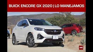 Buick Encore GX, lo manejamos: Una nueva forma de olvidar que hay SUV alemanas