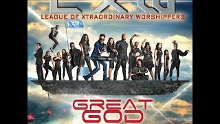 Deitrick Haddon's LXW - Great God