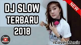 DJ VIRAL MUSIKNYA ENAK BANGET BUAT SANTAI  DJ SLOW TERBARU 2018