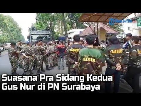 Suasana Pra Sidang Kedua Gus Nur di Pengadilan Negeri Surabaya