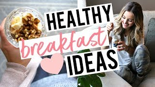 HEALTHY BREAKFAST IDEAS | 3 Easy, Balanced Meals for Lasting Energy!