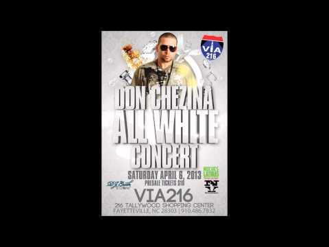 Saturday April 6, 2013 | DON CHEZINA ALL WHITE CONCERT | VIA216