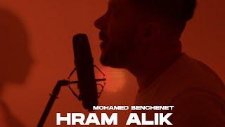Mohamed Benchenet - Hram Alik حرام عليك ( Official music video 2021 )