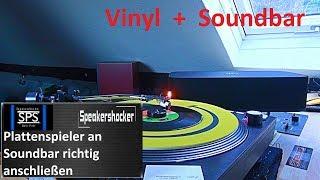 Plattenspieler an Soundbar richtig anschließen.