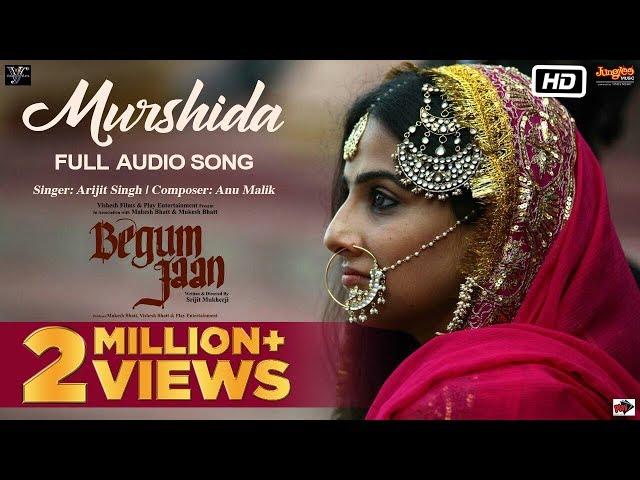 Murshida Video Song HD | Begum Jaan Movie Songs | Vidya Balan, Arijit Singh