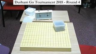 Durham Go Tournament 2018 - Round 4